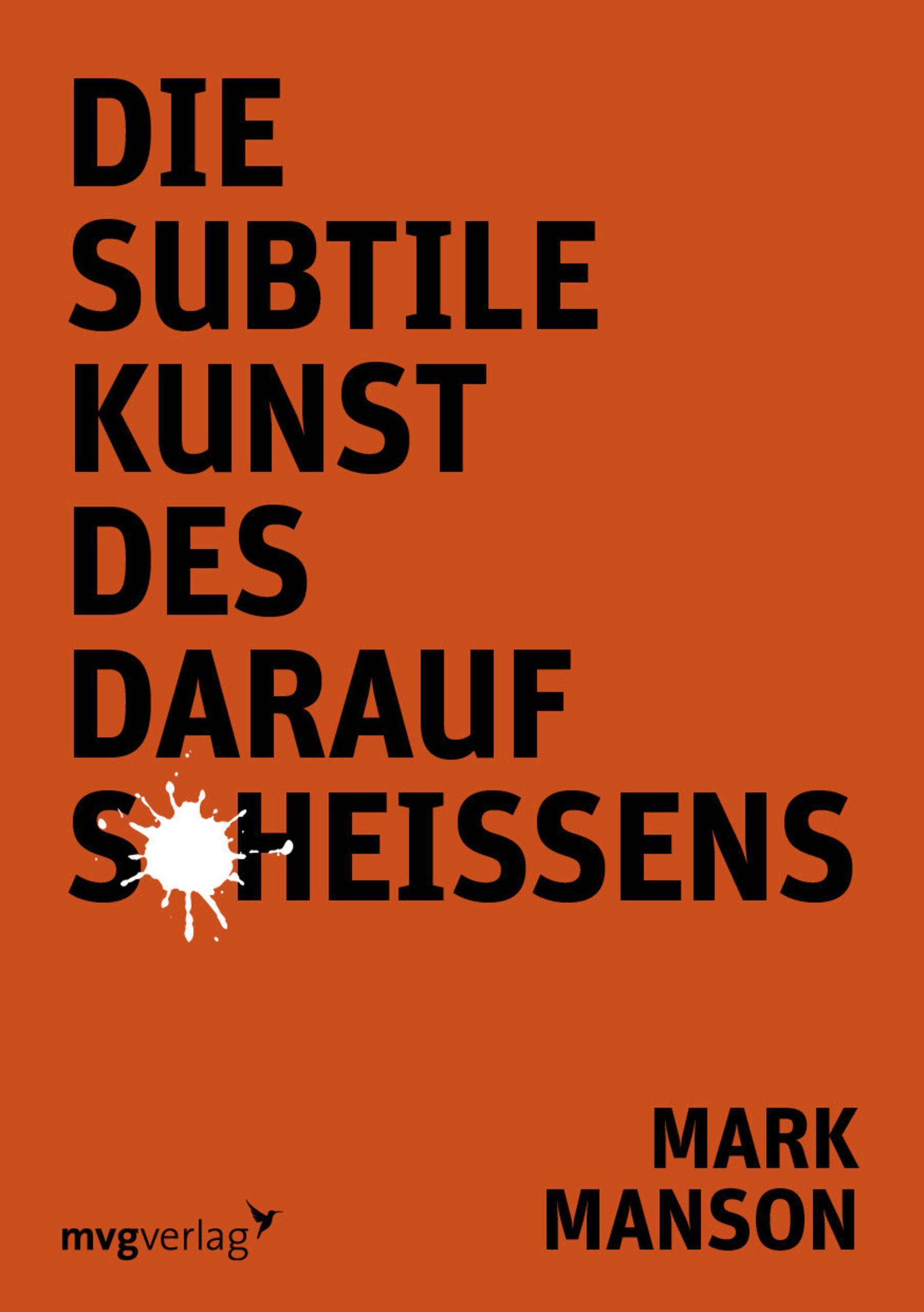 Cover: 9783868828115 | Die subtile Kunst des Daraufscheißens | Mark Manson | Taschenbuch