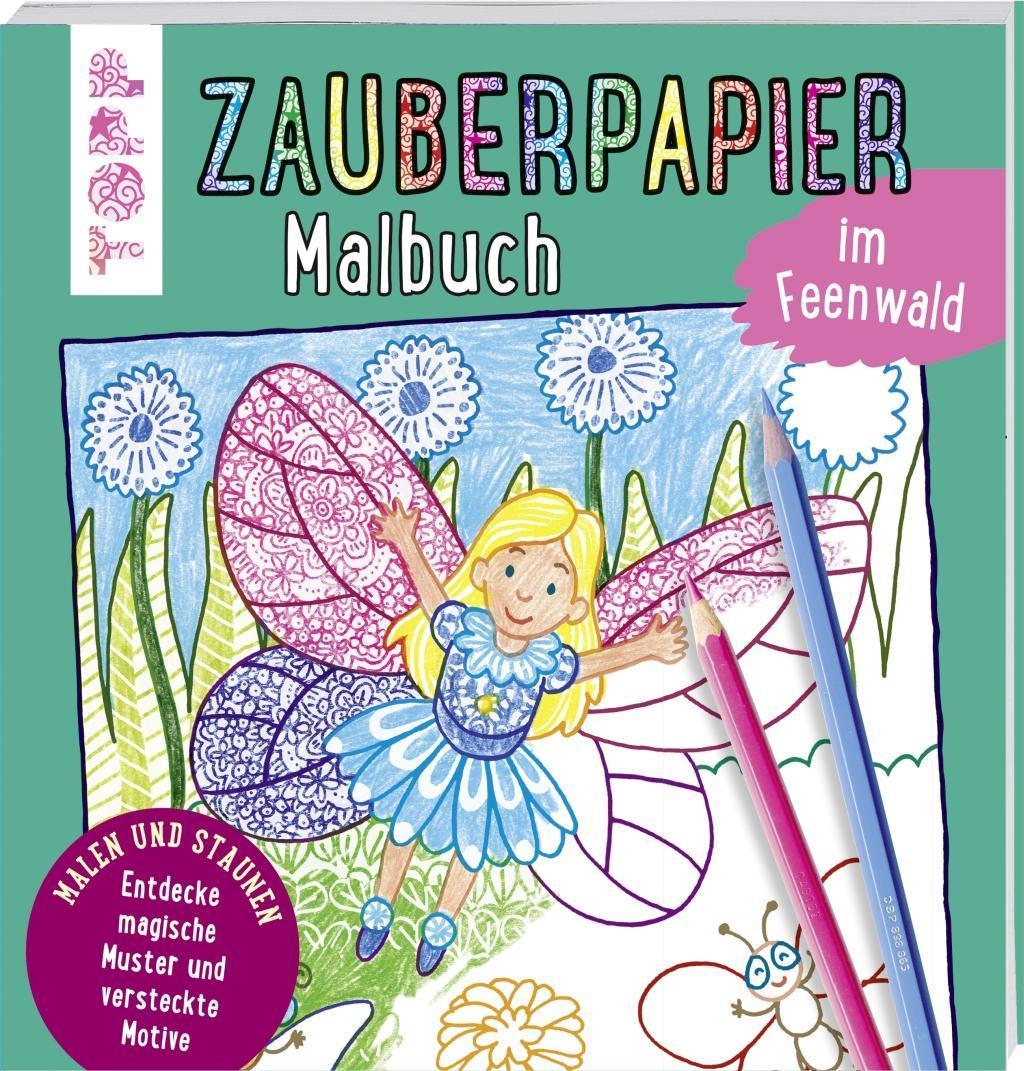 Cover: 9783772484254 | Zauberpapier Malbuch im Feenwald | Norbert Pautner | Taschenbuch