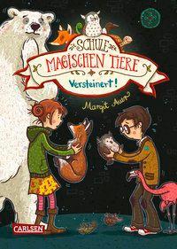 Cover: 9783551652799 | Die Schule der magischen Tiere 09: Versteinert! | Margit Auer | Buch