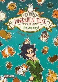 Cover: 9783551652805 | Die Schule der magischen Tiere 10: Hin und weg! | Margit Auer | Buch