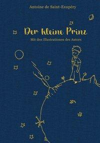 Cover: 9783868202557   Der kleine Prinz (mit den farbigen Illustrationen des Autors)   Buch