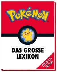 Cover: 9783845116327 | Pokémon: Das große Lexikon | Buch | Pokémon | Deutsch | 2020