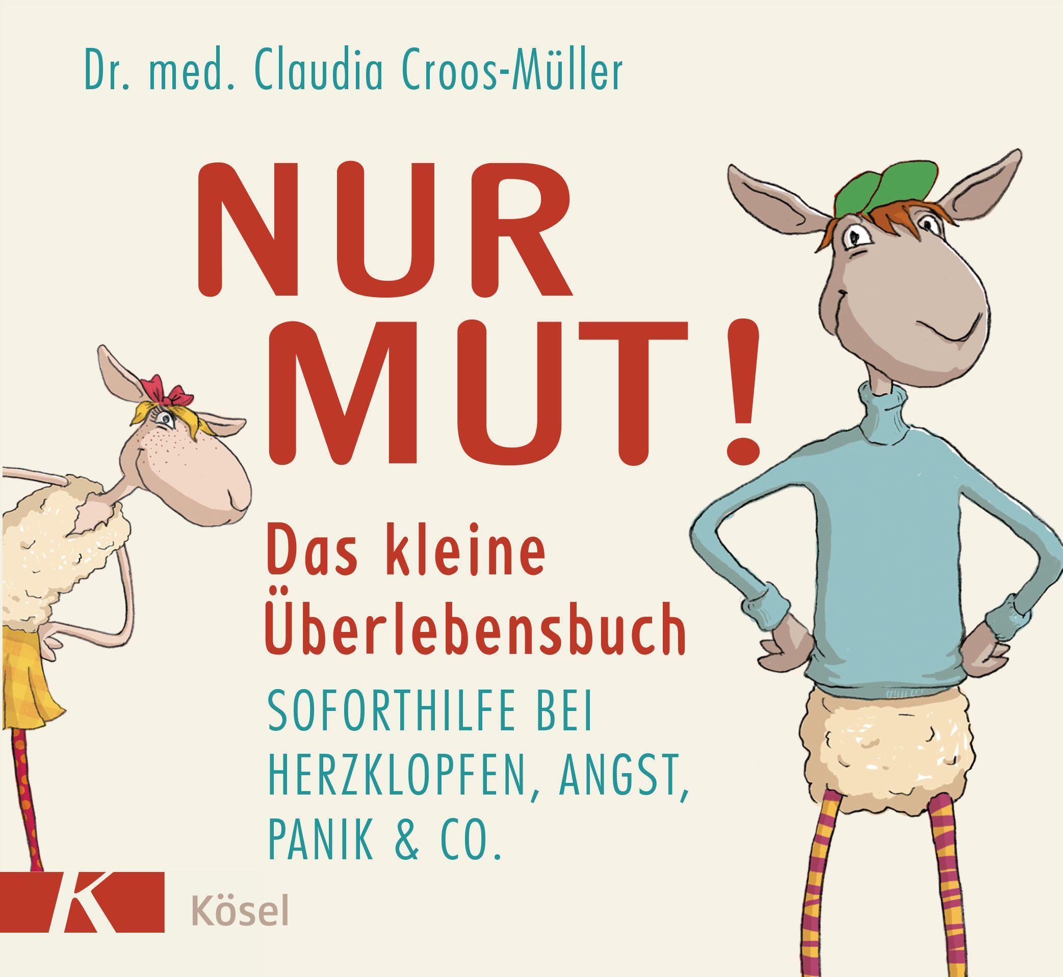 Cover: 9783466309450 | Nur Mut! Das kleine Überlebensbuch | Claudia Croos-Müller | Buch