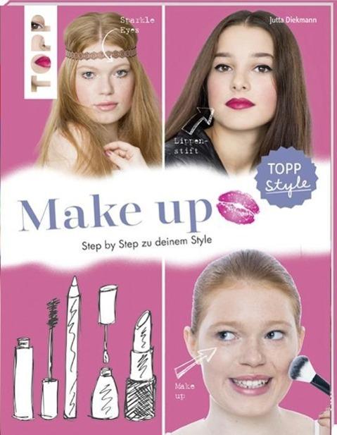 Cover: 9783772442032 | Make up | Step by Step zu deinem Style | Jutta Diekmann | Taschenbuch